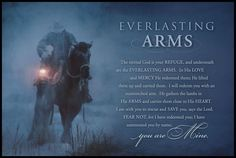 "The everlasting arms. ""I have redeemed you and summoned you by name."""