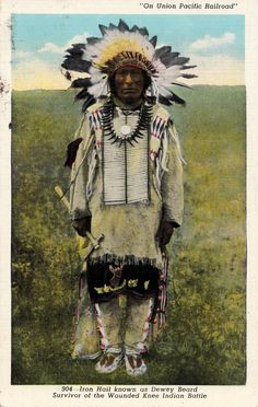 Iron Hail, known as 'Dewey Beard' - Battle of Wounded Knee Survivor, (Postcard), United States of America.