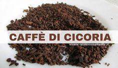 Il Caffè di Cicoria è una bevanda con proprietà digestive e disintossicanti, ottima per sostituire il caffè tradizionale. Scopri i benefici, come si prepara e dove si compra.