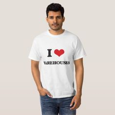 I Love Warehouses T-Shirt - barn gifts style ideas unique custom