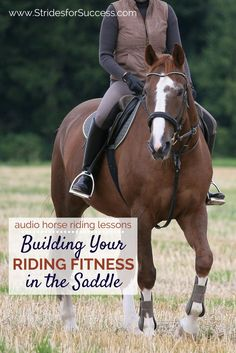 Exercises to do while riding that will increase your riding fitness | Audio horse riding lessons | Daily Strides Podcast