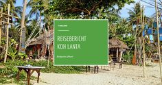 Koh Lanta ist eine ruhige und sehr schöne Insel in der Andamanensee in Thailand. Was ich dort erlebt habe, erfährst du hier:  http://flashpacking4life.de/reisebericht-koh-lanta-thailand/