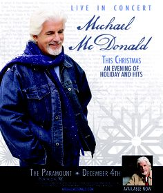 "Michael McDonald ""This Christmas"" And Evening of Holiday and Hits LIVE at The Paramount December 4th"