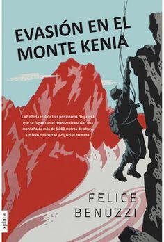 Tan alto el silencio: Evasión en el monte Kenia