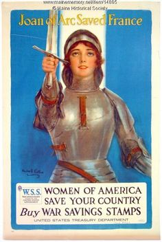 Joan of Arc saved France, World War I poster, c. 1918. Item # 14805 on Maine Memory Network