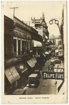 Calle Florida (Buenos Aires), 1940 aprox. Architecture, History, Culture and Tradition; in keeping with my memoir; http://www.amazon.com/With-Love-The-Argentina-Family/dp/1478205458