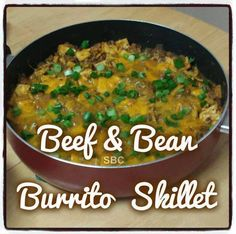Save Print BEEF & BEAN BURRITO SKILLET  This one is AMAZING!!!! Love it!!!!! Ingredients 2 tablespoons of garlic grapeseed oil ½ of a large onion, chopped 2 tablespoons of chopped …