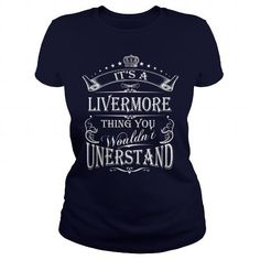 I Love LIVERMORE  LIVERMOREYEAR LIVERMOREBIRTHDAY LIVERMOREHOODIE LIVERMORE NAME LIVERMOREHOODIES  TSHIRT FOR YOU Shirts & Tees