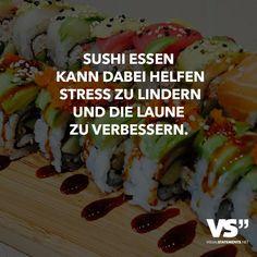 Sushi essen kann dabei helfen Stress zu lindern und die Laune zu verbessern.