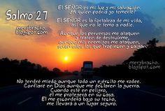 Reflexión Cristiana Dios es mi fortaleza. Salmo 27. Jehová es mi luz y salvación de quién temeré. Meditaciones devocionales cristianos, postales de protección, imágenes cristianas con versos bíblicos, anécdotas cristianas,