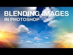 Blending Multiple Images in Photoshop | IceflowStudios - YouTube