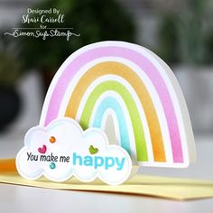 Simon Says Stamp Blog, Rainbow Card, Making Greeting Cards, Making Cards, Shaped Cards, You Make Me Happy, Card Maker, Card Kit, Clear Stamps