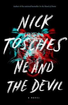Winter Books 2013 - Me and the Devil by Nick Tosches Harper's BAZAAR