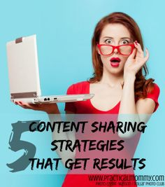 5 Content Sharing Strategies That Get Results The Ultimate Party Week 50
