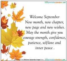 Happy New Month September, September Quotes Autumn, Welcome September Images, Hello September Quotes, September Pictures, Sweet September, Happy Wednesday, January, Birth Month Quotes