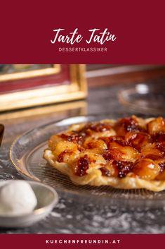 Ein einfaches, aber köstliches Rezept für den Dessertklassiker. Die Äpfel werden karamellisiert und die Tarte wird kopfüber gebacken. Schmeckt köstlich mit Vanilleeis oder Creme Fraiché. Hallo Winter, Foodblogger, Creme, Tarte Tatin, Bakken, Chef Recipes, Hello Autumn, Fast Recipes