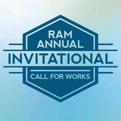 A Call for Works in underway at RAM. Submissions due by Saturday, June 4, 2016.