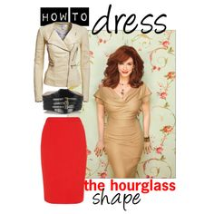 """""""How to dress the hourglass shape"""" by franticbutfabulous on Polyvore"""