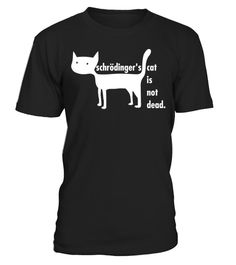 # Shrodinger's Cat tee . Tags: Cat, animal, cat, cute, face, funny, girls, kitty, sweet, witch, Awesome, Cat, Cats, Cool, Cute, Funny, Kitten, Kittens, Meow, Pun, Puns, Quote, Quotes, Text, boyfriend, Cat, Enjoy, Fun, Gift, Girl, loves, her, cat, Girlfriend, Heart, Humor, Tshirt, love, Stare, cat, helia, peppers, british, shorthair, lol, who, reads, tags, amirite, And, Cat, Hair, Black, Cat, Anime, Shirt, Cat, And, The, Hat, Shirt, Cat, Daddy, Shirt, Cat, Empire, Shirt, , Mountain, Shirt…