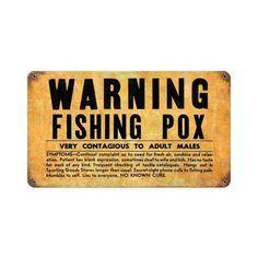 Warning Fishing Pox Sign