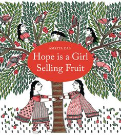 Hope Is a Girl Selling Fruit - This one for the kids.