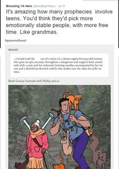 Just Imagine Frank's grandmother on the quest