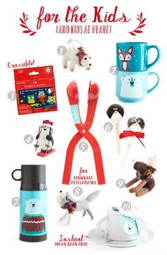 Gifts for kids - all available at Caribou Coffee    1)Handmade Polar Bear Ornament $7.59 2)Foxy Fox and Bour Bear Ceramic Mugs $9.99 each 3)Erasable Grip Crayons$3.99 4)Handmade Skiing Penguin Ornament $7.59 5)Snowball Maker $7.99 6)Penguin Pop $279 each 7)Sweater Bear Thermos $19.99 8)Handmade Wolf Ornament $7.59 9)Handmade Caribou Ornament $7.59 10)Bear Face Mug & Plate Set $19.99