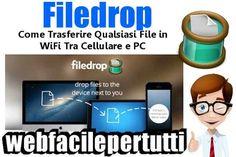 (Filedrop) Come Trasferire Qualsiasi File in WiFi Tra Cellulare e PC Filedrop | Come Trasferire Qualsiasi File in WiFi Tra Cellulare e PC Oggi vogliamo segnalarvi FileDrop , un'ottimo programma completamente gratuito disponibile sia per pc e mac , filedrop è un tool d #filedrop #wifi #pc