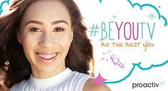 Makers of Proactiv(R) Debut #BeYouTV Content Series on YouTube