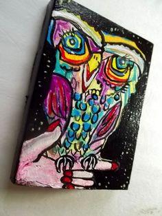 Outsider folk art original owl painting  acrylic signed  Gail Grant bird in hand #Outsider