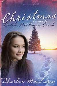 CHRISTMAS COMES TO LITTLE HICKMAN CREEK by Sharlene MacLaren, Whitaker House. In the very season when the wounds of her heart are most raw, a hurting young widow named Sadie Bennett must learn to love again.