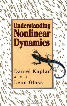 Understanding Nonlinear Dynamics (Textbooks in Mathematical Sciences) Chaos Theory, Science Books, Textbook, Geometry, Amazon, Amazons, Riding Habit, Class Books