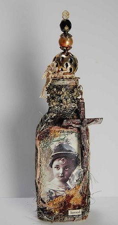 Loved ~Mixed Media Bottle~  Inspiration ONLY-no instructions- But I'm thinking Tim Holtz products may have been involved.