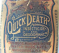 """Quick Death """"Insecticide and Deodorant"""""""
