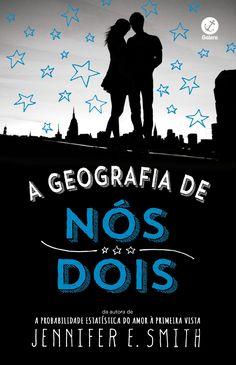 A Geografia de Nós Dois (The Geography of You and Me) - Jennifer E. Smith - #Resenha | OBLOGDAMARI.COM