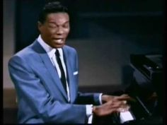 THE JAZZ GREATS   NAT KING COLE (It's Only a Paper Moon & Sweet Lorraine)