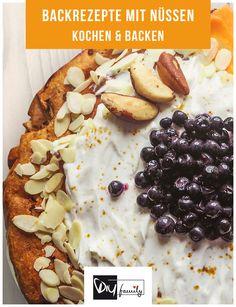 Backrezepte mit Nüssen - 7 tolle Rezepte  #nuts, #bake, #yummy, #tasty, #food, #cake,