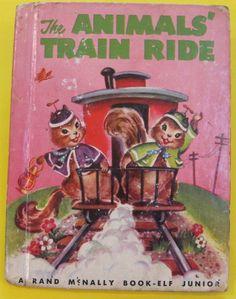 ''The Animals Train Ride'' Rand McNally Jr Elf, ill. Eleanor Corwin