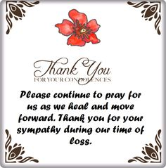 Thank You for Your Condolences Quotes and Notes Condolences Notes, Words Of Condolence, Words Of Sympathy, Sympathy Quotes, Sympathy Cards, Thank You Quotes For Support, Thank You Quotes Gratitude, Hard Quotes