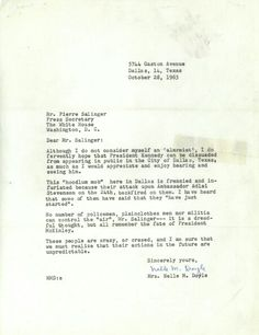 The October letter to White House Press Secretary Pierre Salinger cautioned the president against taking his scheduled trip to Dallas. The letter advised Salinger to remember the fate of William McKinley, who was assassinated more than 60 years earlier. Robert Kennedy, Jackie Kennedy, American Presidents, Us Presidents, Kennedy Quotes, William Mckinley, Kennedy Assassination, Presidential Libraries, Presidential History