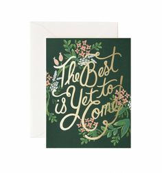 The Best Is Yet To Come Available as a single card or boxed set of 8