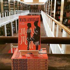 Mom & Me & Mom, Maya Angelou - Essential Reads Every Modern Feminist Needs On Her Bookshelf  - Photos