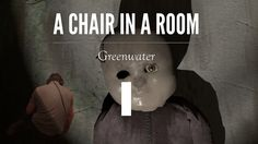 aa59341e00d8 My first VR experience! A Chair In A Room - Part 1  Chapter 1 (HTC Vive VR  Horror Game)