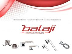 Balaji Hardware - Manufacturers & Exporter of Designer cabinet handles, Main Door Handles, Mortise handles, Curtain Brackets, Khittis, Cadis, Key Holder, Cylindrical Lock, and Much More Home Hardware Furniture product in Different Styles, Design & Size at very affordable rates.