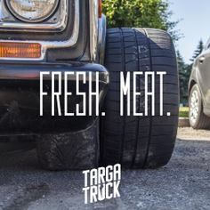 Targa Truck has new new meaty shoes. Bfg, Newfoundland, Tech Companies, Company Logo, Tasty, Trucks, Shoes, Zapatos, Shoes Outlet