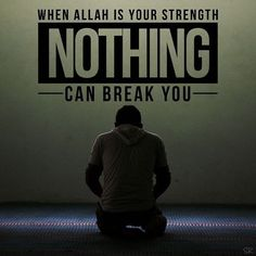 When Allah is my strength nothing can't break me! Allah Quotes, Muslim Quotes, Quran Quotes, Religious Quotes, Islamic Quotes, Qoutes, Hindi Quotes, Arabic Quotes, Allah Islam