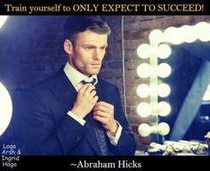 Abraham Hicks Always!!!
