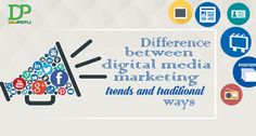 Difference between #DigitalMediaMarketing trends and traditional ways. #Digipotli  #SearchEngineOptimization   #Digipotli   #DigitalPlan
