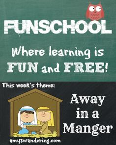 Funschool: Away in a Manger - a list of FREE educational lesson plans and printables about the birth of Jesus