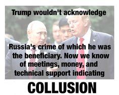 There's no collusion; it's called treason.